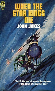 When the Star Kings Die por John Jakes