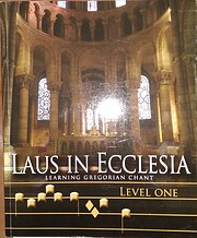 LAUS IN ECCLESIA - Learning Gregorian Chant…