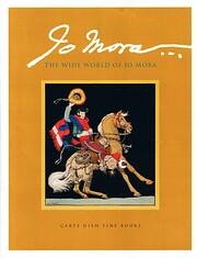 Jo Mora: The Wide World of Jo Mora por Carpe…