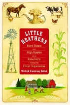 Little Heathens by Mildred Armstrong Kalish