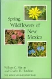 Spring Wildflowers of New Mexico por William…