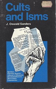 Cults and Isms por J.Oswald Sanders