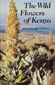 The wild flowers of Kenya – tekijä: Sir…