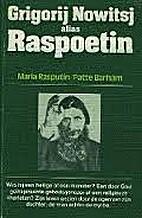 Grigorij Nowitsj alias Raspoetin by Maria…