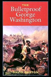 The Bulletproof George Washington de David…