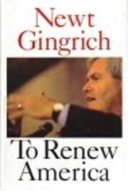 To Renew America de Newt Gingrich