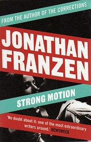 Strong Motion de Jonathan Franzen