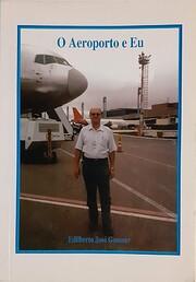 O aeroporto e Eu de Edilberto José Gassner