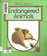 Endangered animals (Read about) von Dean…