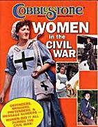 Cobblestone: Women in the Civil War 2005…