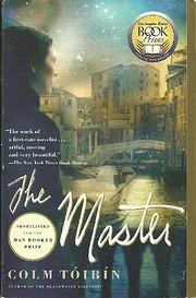 The Master: A Novel – tekijä: Colm Toibin