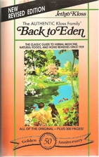 Back to Eden : A Book on Herbal Remedies for…