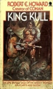 King Kull av Robert E Howard