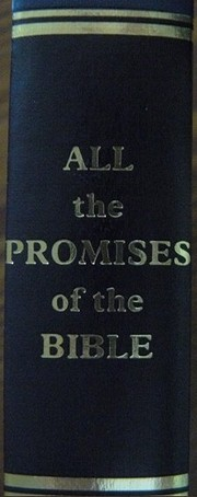 All the Promises of the Bible: A Unique…