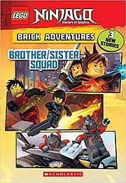 Brother/Sister Squad (LEGO Ninjago: Brick…