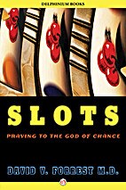 Slots: Praying to the God of Chance by David…