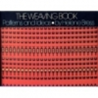 The Weaving Book: Patterns & Ideas by Helene…