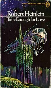 Time Enough for Love de Robert A Heinlein