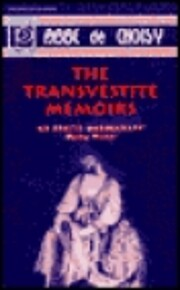 The Transvestite Memoirs & The Story of The:…