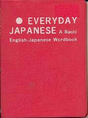 Everyday Japanese: A Basic English-Japanese…