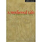 A Medieval Life by Judith M. Bennet