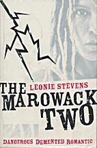The Marowack Two by Leonie Stevens