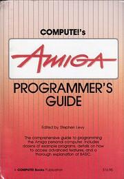 Compute's Amiga Programmer's Guide…