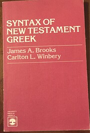 Syntax of New Testament Greek av James A.…