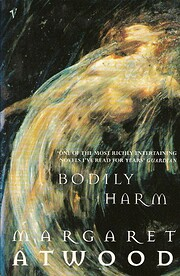 Bodily Harm af Margaret Atwood