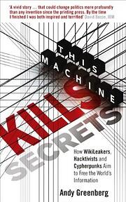 This machine kills secrets : how…