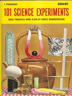 One Hundred and One Science Experiments by…