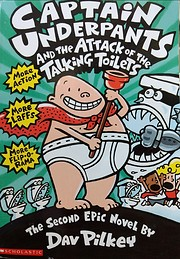 Captain Underpants and the attack of the…