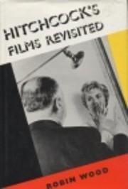 Hitchcock's Films Revisited af Robin…