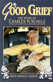 Good Grief: The Story of Charles M. Schulz…