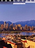 Vancouver: The Art of Living Well by Peter…