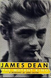 James Dean: The Mutant King de David Dalton