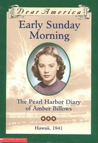 Early Sunday Morning : the Pearl Harbor…