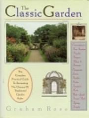 The classic garden de Graham Rose