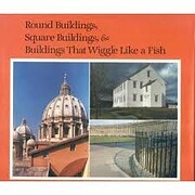 Round Buildings, Square Buildings, and…