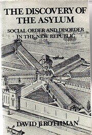 The Discovery of the Asylum: Social Order…