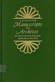 A Guide to the Manuscripts and Archives of…