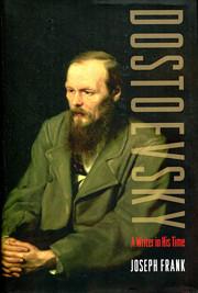 Dostoevsky: A Writer in His Time de Joseph…