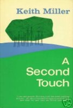 A Second Touch by Keith Miller