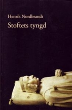 Stoftets tyngd by Henrik Nordbrandt