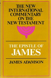 The Epistle of James por James B. Adamson