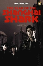 The year of the Shanghai Shark by Mo Zhi…