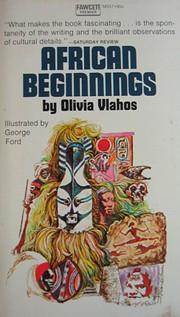 African beginnings av Olivia Vlahos