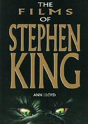 The Films of Stephen King de Ann Lloyd