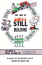 The Lore of Still Building by Norman Gibat