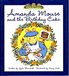 Amanda Mouse and the Birthday Cake by Gyles…